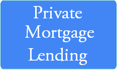 Private Mortgage Lending